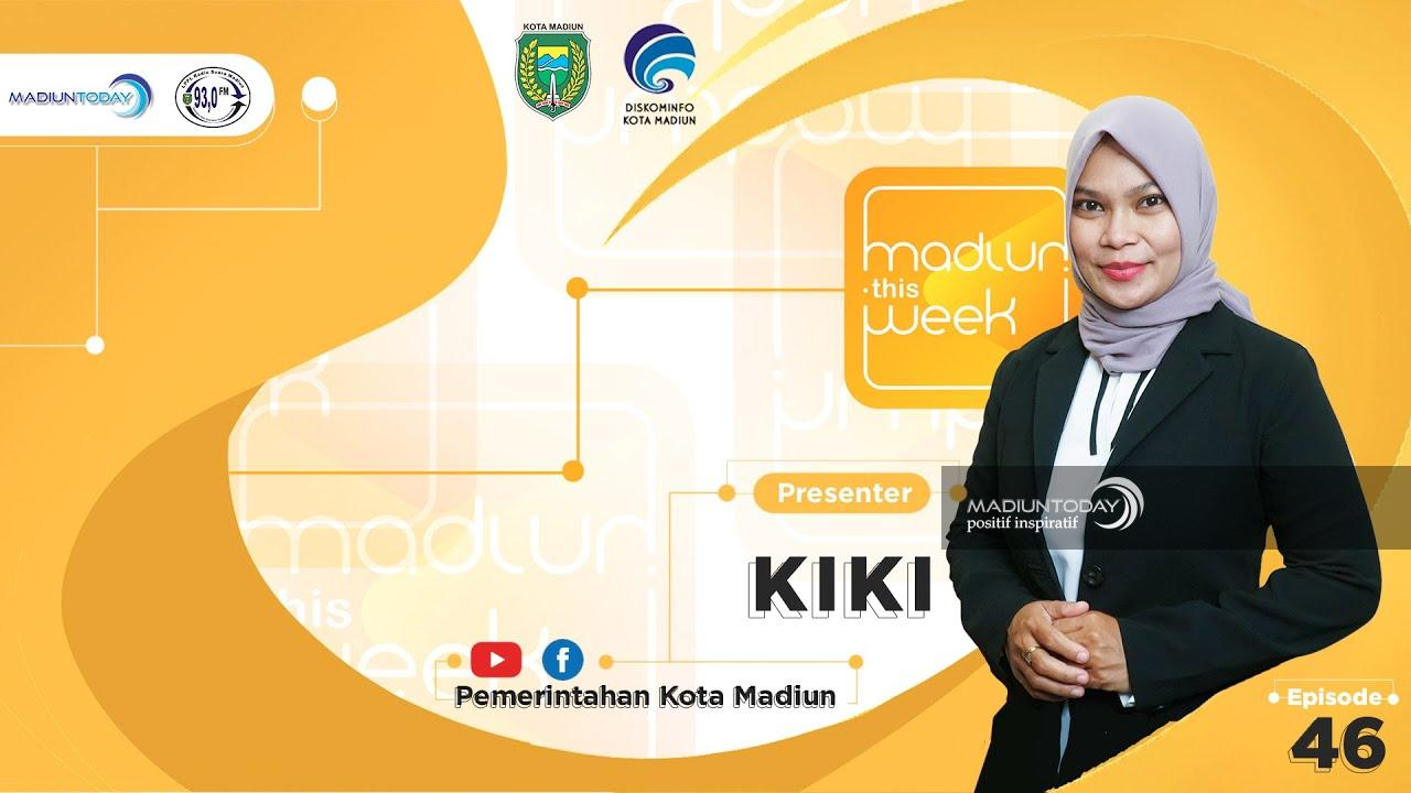 MADIUN THIS WEEK #61